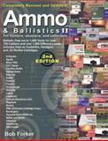 Ammo and Ballistics II, Bob Forker, 1571573054