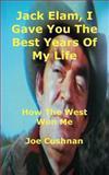 Jack Elam, I Gave You the Best Years of My Life, Joe Cushnan, 1782993053