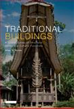 Traditional Buildings : A Global Survey of Structural Forms and Cultural Functions, Noble, Allen, 1845113055