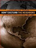 Don't Disturb the Neighbors, Jacqueline Mazza, 0415923050