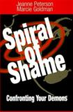 Spiral of Shame, Jeanne Peterson and Marcie Goldman, 0893343056