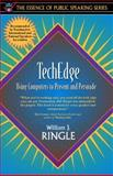 TechEdge : Using Computers to Present and Persuade, Ringle, William J., 020527305X