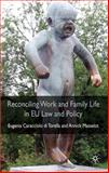 Reconciling Work and Family Life in EU Law and Policy, Masselot, Annick and Caracciolo di Torella, Eugenia, 0230543057