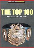 The Top 100 Wrestlers of All Time, John F. Molinaro, 1553663055