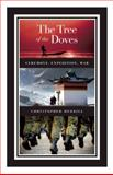 The Tree of the Doves, Christopher Merrill, 1571313052