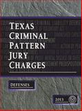 Texas Criminal Pattern Jury Charges--Defenses, Committee on Pattern Jury Charges--Criminal, 193887305X