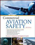 Commercial Aviation Safety, Rodrigues, Clarence C. and Cusick, Stephen, 0071763058