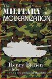 The Military and Modernization, , 0202363058