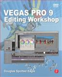 Vegas Pro 9 Editing Workshop 9780240813059