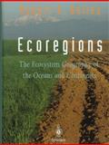 Ecoregions : The Ecosystem Geography of the Oceans and Continents, Bailey, Robert G., 0387983058