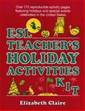 ESL Teacher's Holiday Activities Kit 9780876283059
