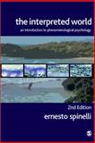 The Interpreted World : An Introduction to Phenomenological Psychology, Spinelli, Ernesto, 141290305X