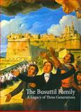The Busuttil Family : A Legacy of Three Generations, Debono, Sandro and Scicluna, Bernadine, 9993273058