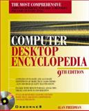 The Computer Desktop Encyclopedia, Freedman, Alan, 0072193069