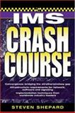 IMS Crash Course, Shepard, Steven, 0072263067