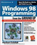 Windows 98 Programming from the Ground Up, Schildt, Herbert, 0078823064