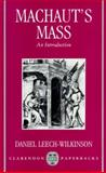 Machaut's Mass : An Introduction, Leech-Wilkinson, Daniel, 0198163061