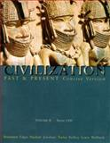 Civilization Past and Present : From 1300, Brummett, Palmira and Edgar, Robert, 0321053060