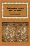 The Mamluks in Egyptian Politics and Society, , 0521033063