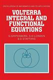 Volterra Integral and Functional Equations, Gripenberg, G. and Londen, S. O., 0521103061