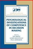 Psychological Investigations of Competence in Decision Making, , 0521583063
