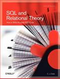 SQL and Relational Theory : How to Write Accurate SQL Code, Date, 0596523068