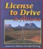 License to Drive in Arizona, Alliance for Safe Driving, 0766803066