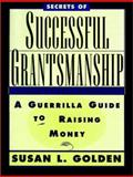 Secrets of Successful Grantsmanship 9780787903060