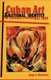 Cuban Art and National Identity, Juan A. Martinez, 0813013062