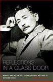 Reflections in a Glass Door : Memory and Melancholy in the Personal Writings of Natsume Soseki, Natsume, Soseki and Marcus, Marvin, 0824833066