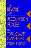 Reward Recognition Process in Total Quality Management, Knouse, Stephen, 0873893069