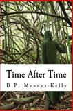 Time after Time, D. Mendes-Kelly, 1499263066