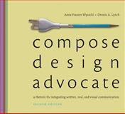Compose, Design, Advocate, Lynch, Dennis A. and Wysocki, Anne Frances, 0205693067