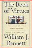 Book of Virtues, William J. Bennett and William J. Bennett, 0671683063