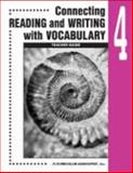 Connecting Reading and Writing with Vocabulary : Book 4, , 076092306X