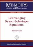Rearranging Dyson-Schwinger Equations, Karen Yeats, 0821853066