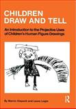 Children Draw and Tell, Marvin Klepsch and Laura Logie, 0876303068