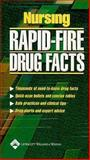Nursing Rapid-Fire Drug Facts, Springhouse Publishing Company Staff, 1582553068