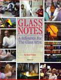 Glass Notes : A Reference for the Glass Artist, Henry Halem, 1885663064