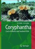 Coryphantha : Cacti of Mexico and Southern USA, Dicht, Reto F. and Lüthy, Adrian D., 3540223061