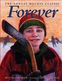Forever, Roy MacGregor, 0889953066