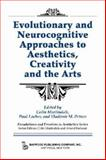 Evolutionary and Neurocognitive Approaches to Aesthetics, Creativity and the Arts, Vladimir Petrov, 0895033062