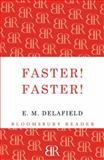 Faster! Faster!, E. M. Delafield, 1448203066