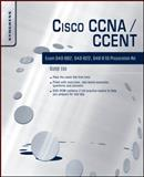 Cisco CCNA/CCENT Exam 640-802, 640-822, 640-816, Varsalone, Jesse and Liu, Dale, 1597493066