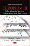 Europium III: Different Emission Spectra in Different Matrices, the Same Element, Eduardo J. Nassar, Katia J. Ciuffi, Paulo S. Calefi, 1617283061