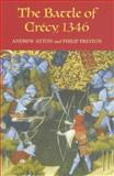 The Battle of Crécy 1346, Ayton, Andrew, 1843833069