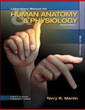 Human Anatomy and Physiology Laboratory Manual, Terry Martin, 0077353064