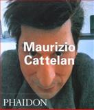 Maurizio Cattelan, Francesco Bonami and Nancy Spector, 0714843067