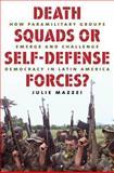 Death Squads or Self-Defense Forces?, Julie Mazzei, 0807833061