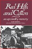 Red Hills and Cotton : An Upcountry Memory, Robertson, Ben, 0872493067